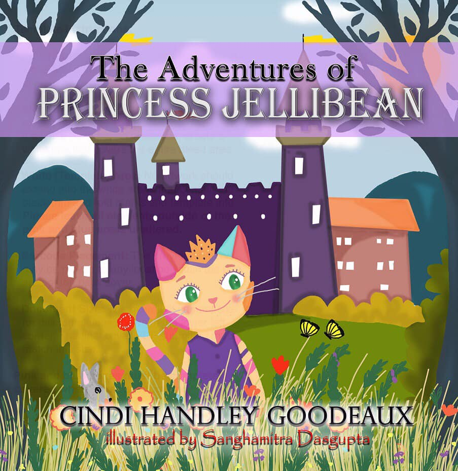 Jellibean Adventures Book 1: The Adventures of Princess Jellibean