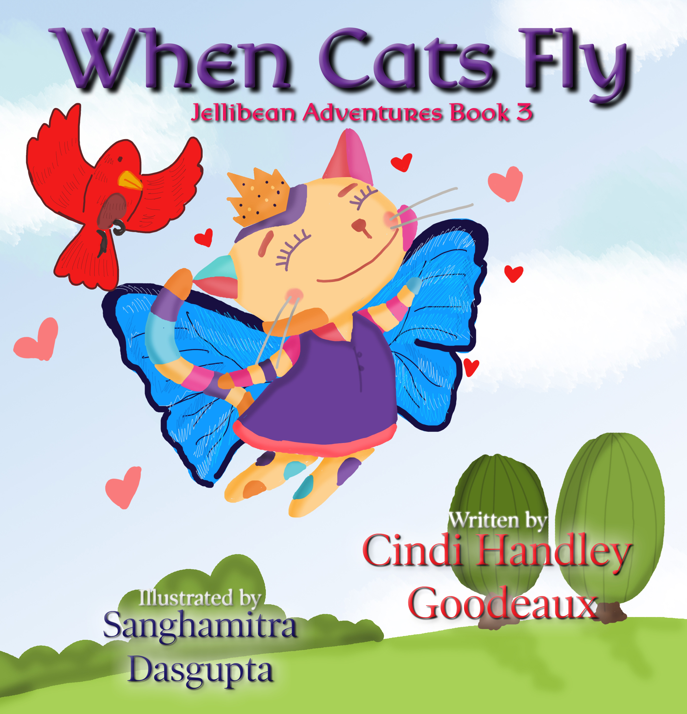Jellibean Adventures Book 3: When Cats Fly